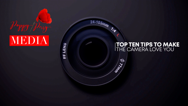 THROUGH THE LENS:  TOP TEN TIPS ON FOR 'ON CAMERA' CONFIDENCE